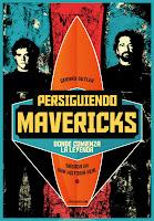 Cartel de la película 'Persiguiendo Mavericks', de Michael Apted y Curtis Hanson, con Gerard Butler, Jonny Weston y Elisabeth Shue. Making Of. Cine