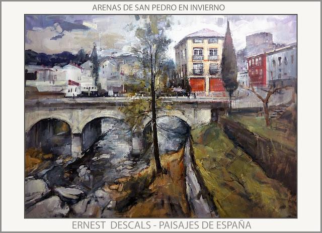 ARENAS DE SAN PEDRO-PINTURA-AVILA-PAISAJES-ESPAÑA-PINTURAS-INVIERNO-PUENTE-CASTILLO-ARTISTA-PINTOR-ERNEST DESCALS-
