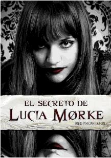 El secreto de Lucía Morke - Inés MacPherson LuciaMorke