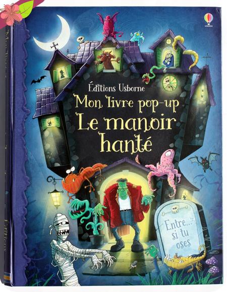 Mon livre pop-up - Le manoir hanté - éditions Usborne