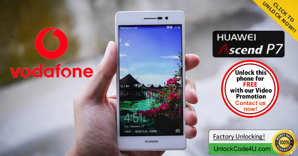 Factory Unlock Code for Huawei Ascend P7 from Vodafone