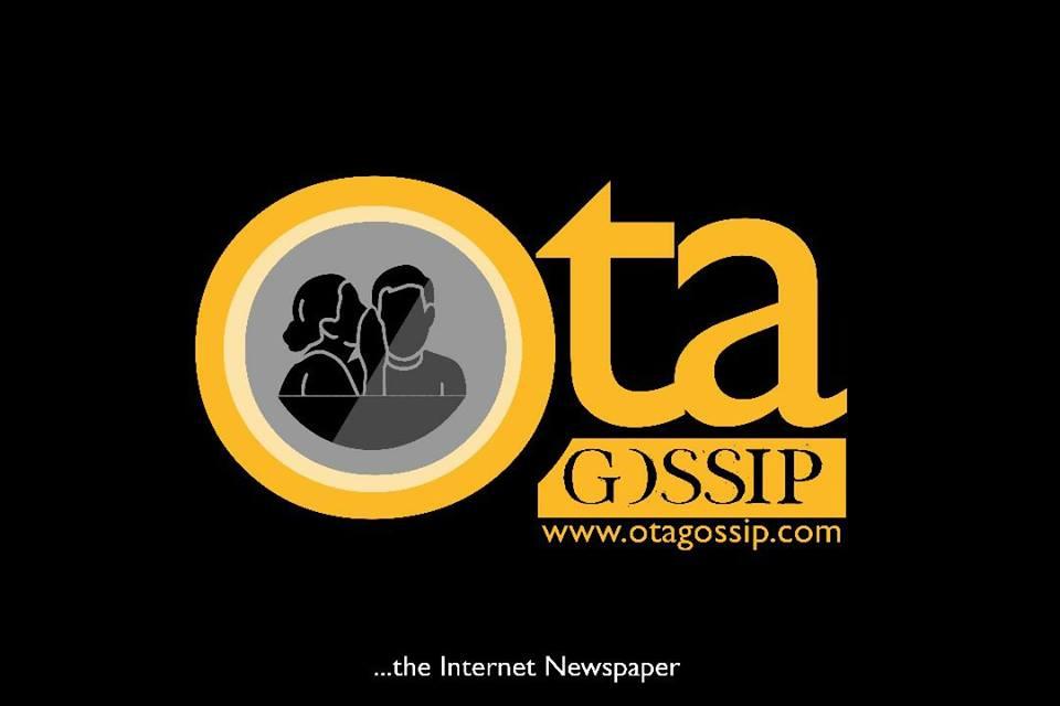 Ota Gossip News Blog