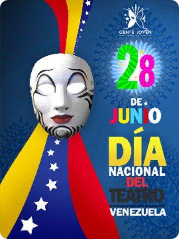 28 de junio Día Nacional del Teatro