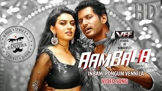 Aambala | Inbum Pongum | Full Video Song HD | Vishal, Hansika