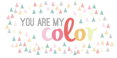 you are my color