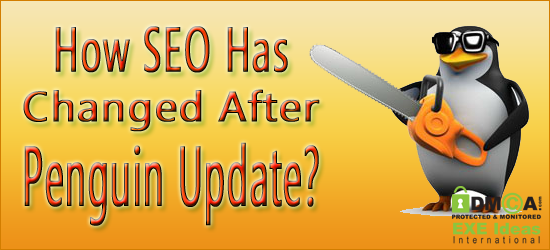 How SEO Has Changed After Penguin Update?