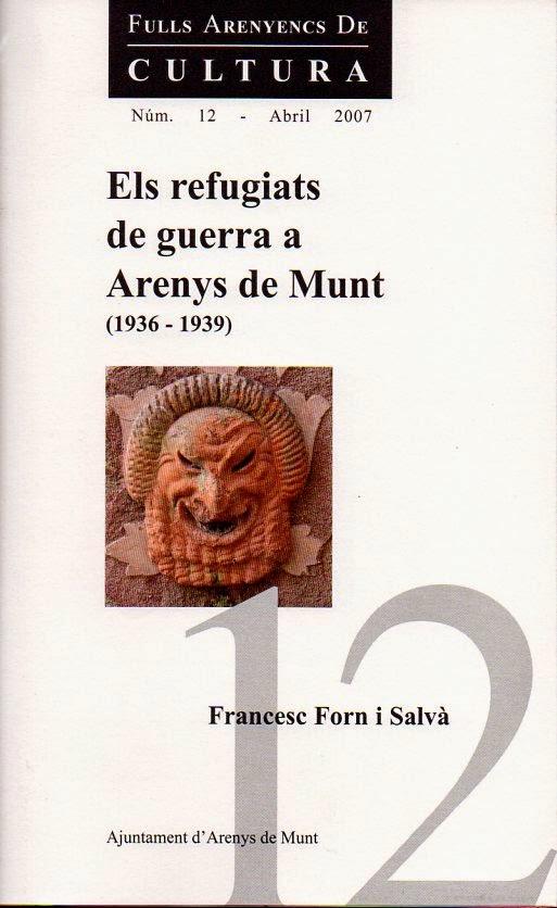 Els refugiats de guerra a Arenys de Munt: 1936-1939