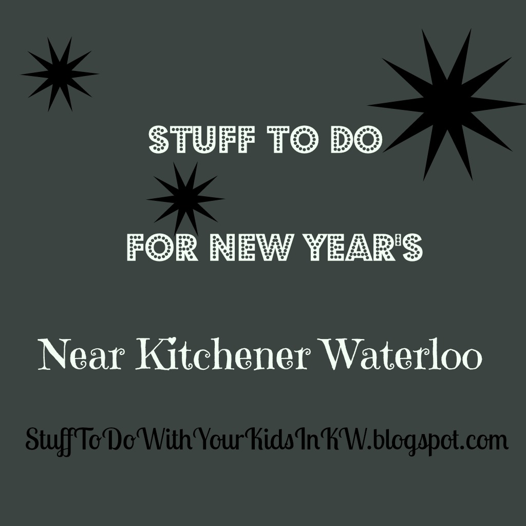 New Years Eve For Kids Kitchener