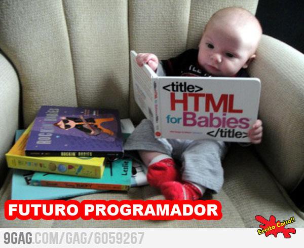 crianca, futuro programador, html, eeeita coisa