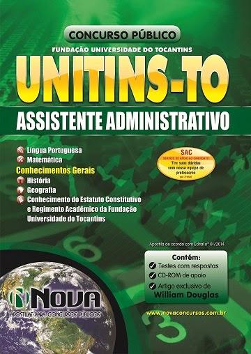 Apostila UNITINS - TO - Fundação Universidade do Tocantins para Assistente Administrativo