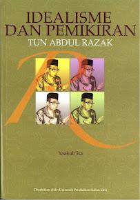 Idealisme Dan Pemikiran Tun Abdul Razak