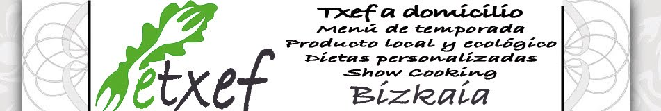 ETXEF - Chefs Privados a domicilio Bilbao-Bizkaia