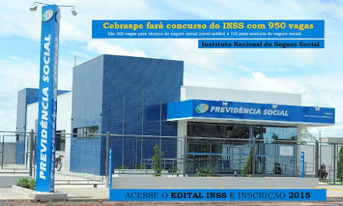 Cebraspe fará Inscrições do concurso do INSS 2016 com 950 vagas - Edital de abertura 2016
