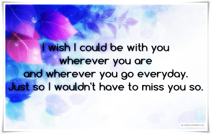 I Wish I Could Be With You, Picture Quotes, Love Quotes, Sad Quotes, Sweet Quotes, Birthday Quotes, Friendship Quotes, Inspirational Quotes, Tagalog Quotes