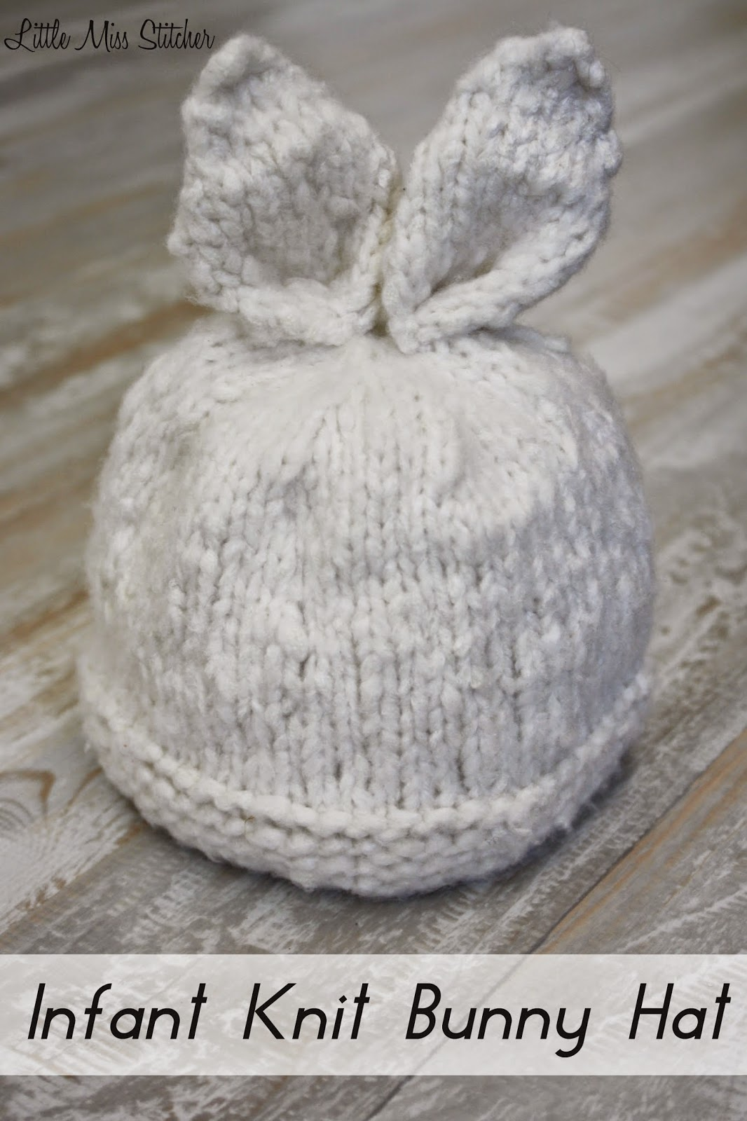 Knitting Pattern For Baby Rabbit Hat : Little Miss Stitcher: Infant Knit Bunny Hat Free Pattern
