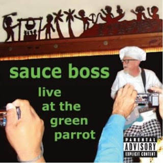 Sauce Boss - Live At the Green Parrot 2012