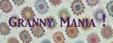 Granny mania