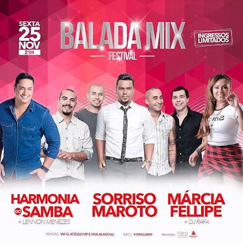 Balada Mix Festival em Arapiraca - AL 25 de novembro 2016