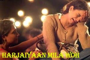 Harjaiyaan Mila Woh