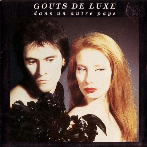 Gouts De Luxe - Dans Un Autre Pays (Maxi)