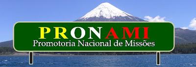 PRONAMI - Promotoria Nacional de Missões