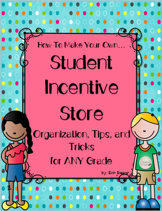 http://www.teacherspayteachers.com/Product/How-to-Make-Your-Own-Student-Incentive-Store-FREEBIE-1380876