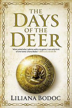 The Day of the Deer by Liliana Bodoc