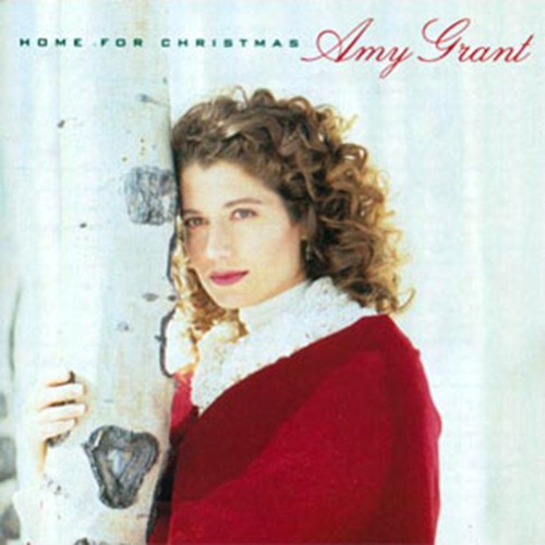 2 home for the holidays amy grant this might be an unlikely choice but seriously the album adds two songs to the bonafide christmas season staples and