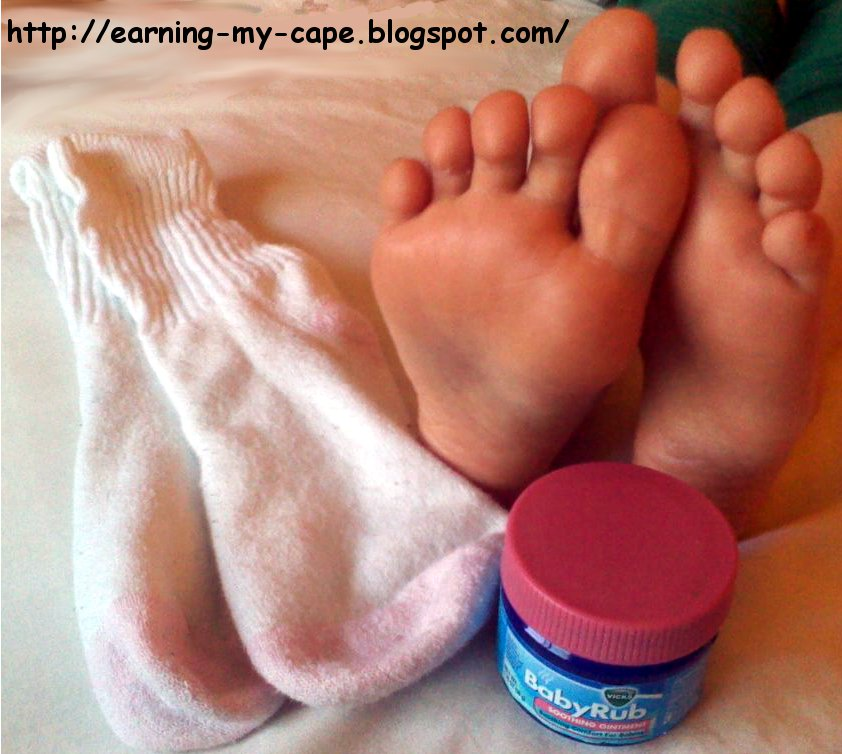 Earning my cape mythbusting quiet a nighttime cough for Putting vicks on the bottom of your feet
