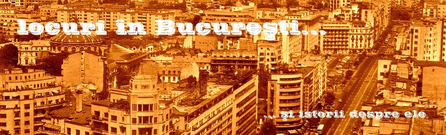 locuri în Bucureşti...