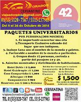 Paquetes Universitario al Cervantino