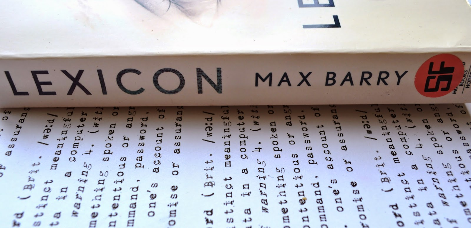 Max Barry, Lexicon, paperback, ISBN: 978144476480, UK edition, photograph, cover, review, book review, science fiction, words, novel semiotics, linguistics