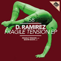 D Ramirez Fragile Tension EP Great Stuff