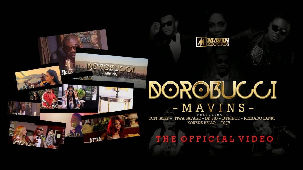 OFFICIAL VIDEO: Don Jazzy & The Mavins – Dorobucci