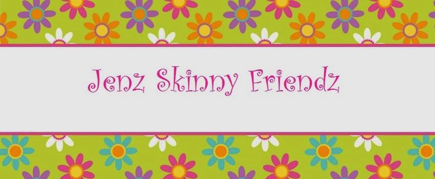 Jenz Skinny Friendz