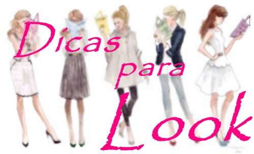 Dicas para looks