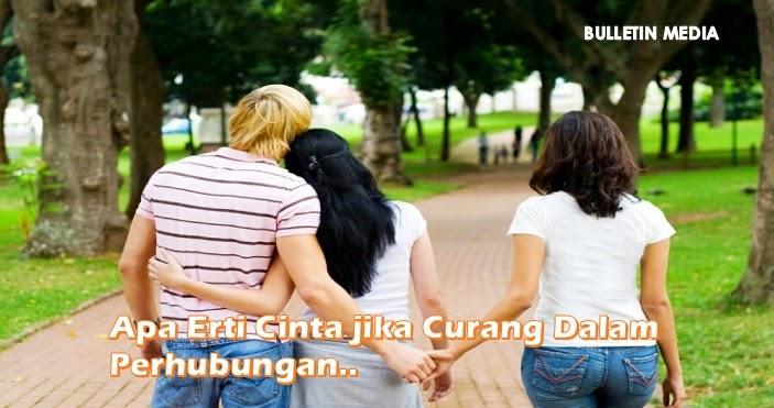 Apa Erti Cinta Jika Curang Dalam Perhubungan