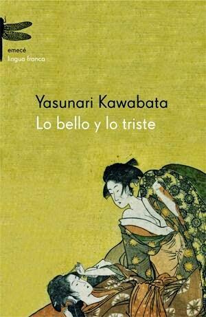 """club de lectura, """"lo bello y lo triste"""" - Yasunari Kawabata"""