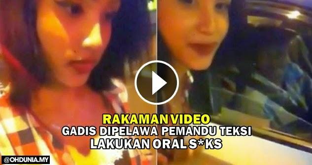 Video: Gadis dipelawa seorang pemandu teksi melakukan seks oral