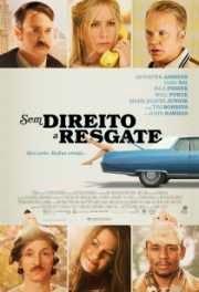 Filme  Sem Direito a Resgate