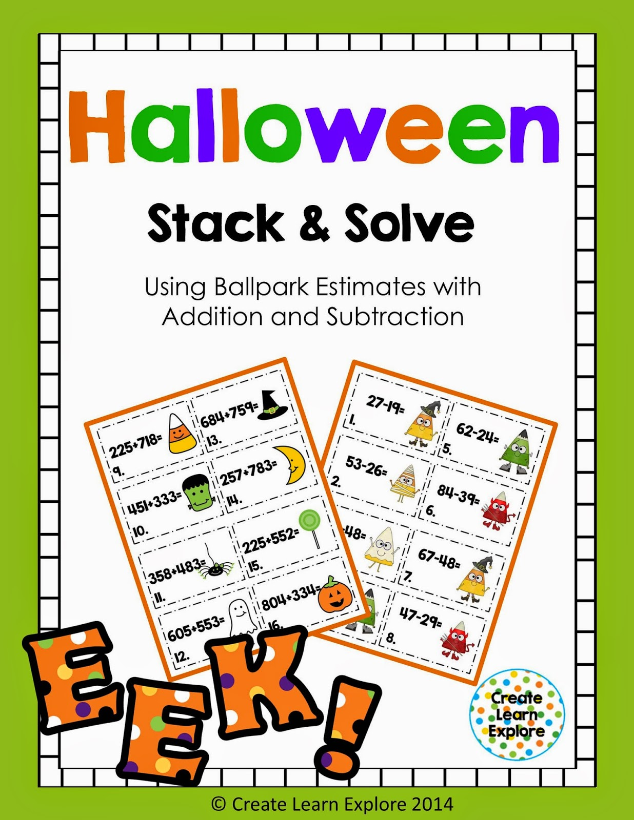 http://www.teacherspayteachers.com/Product/Halloween-Addition-and-Subtraction-with-Ballpark-Estimates-Rounding-1499324