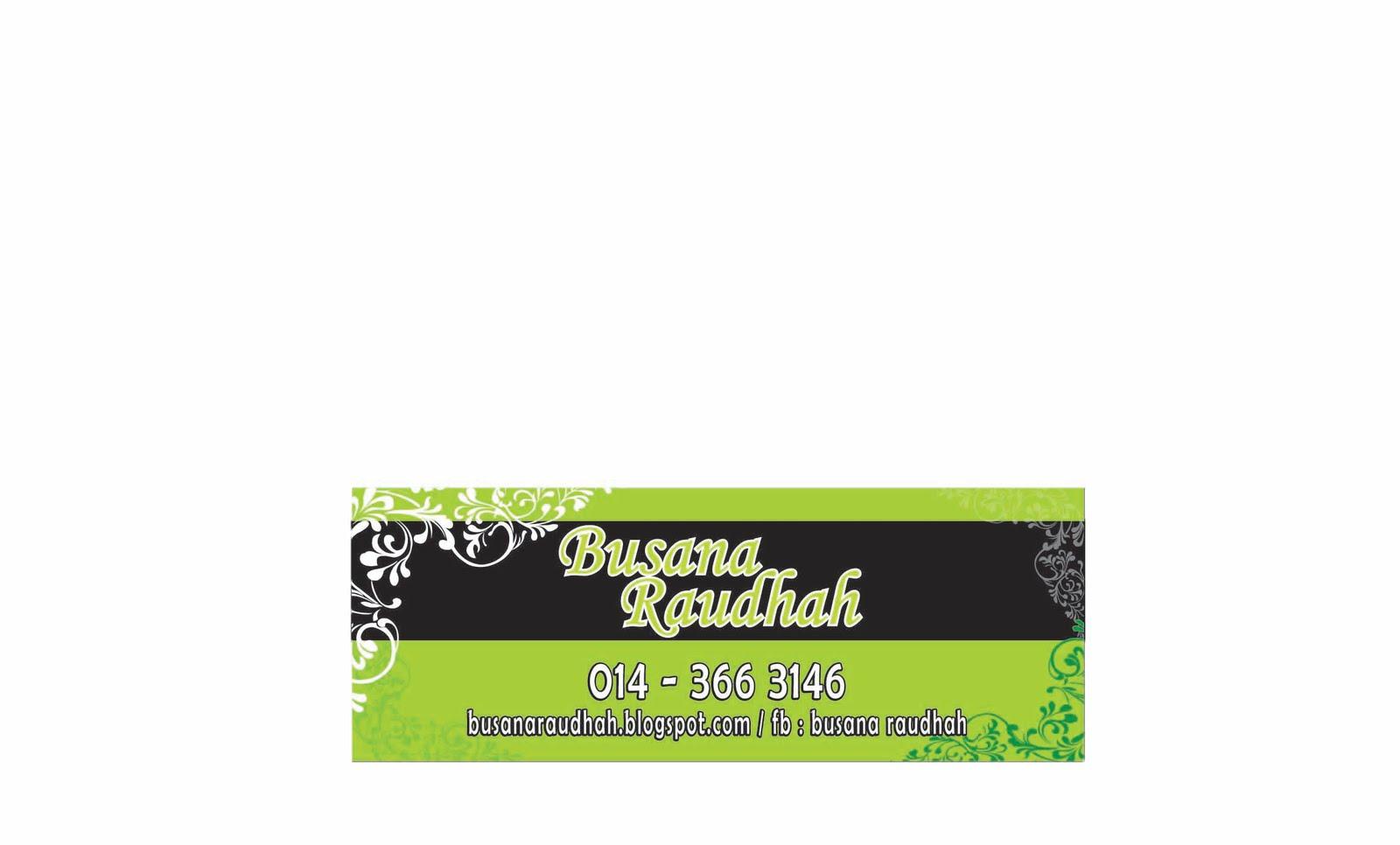 BUSANA RAUDHAH