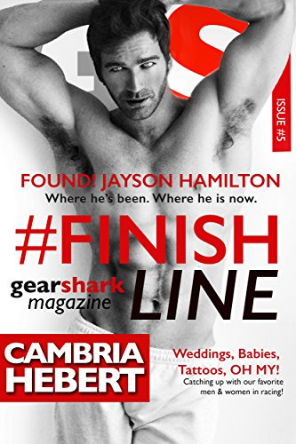#FinishLine (GearShark #5) by Cambria Hebert (CR)