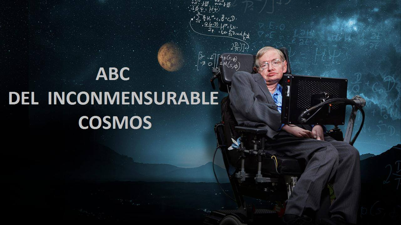 ABC Del Inconmensurable Cosmos