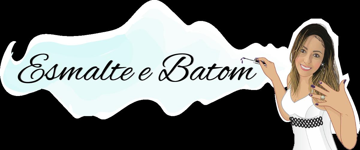 Esmalte e Batom