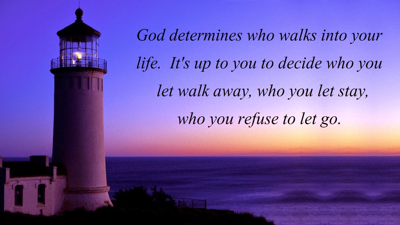 God Walk With me God Determines Who Walks Into