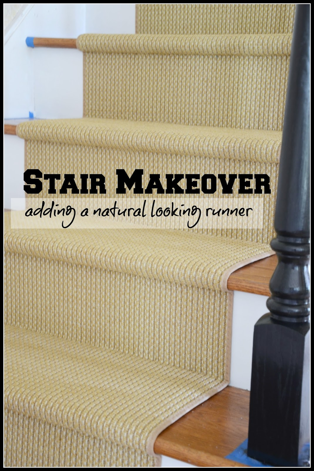 Stair Makeover Adding A Natural Looking Runner Stonegable