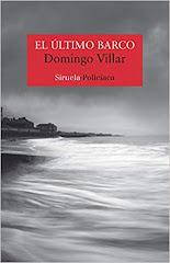 'El último barco', la esperada tercera novela de Domingo Villar