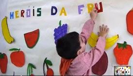 Heróis da Fruta - Jardim Infância A-dos-Negros