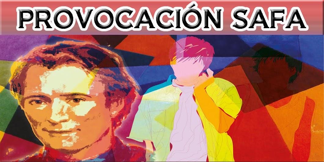 PROVOCACIÓN SAFA. ES HORA DE DAR UN SENTIDO A TU VIDA ¡¡¡ARRIÉSGATE!!!